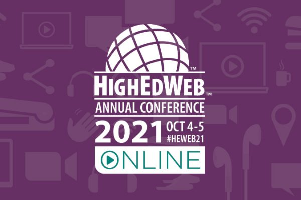 HighEdWeb Annual Conference 2021 - Online